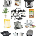 2017 Gift Guide for the Gluten-Free Foodie