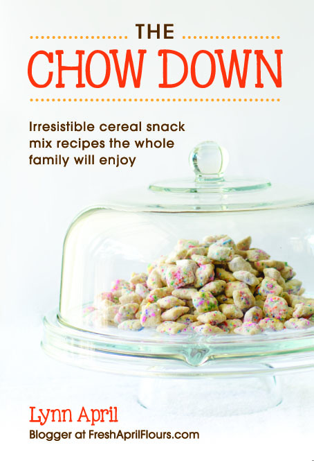The Chow Down by Lynn April of Fresh April Flours