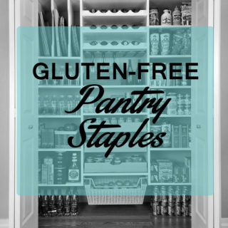 My Gluten-Free Pantry Staples