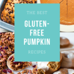 The Best Gluten-Free Pumpkin Recipes | www.grainchanger.com
