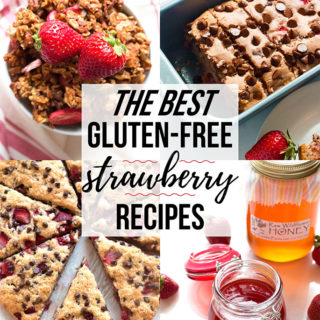 The Best Gluten-Free Strawberry Recipes | www.grainchanger.com